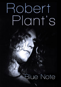 Robert Plant - Blue Note