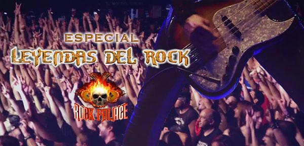 LEYENDAS DEL ROCK - ROCK PALACE