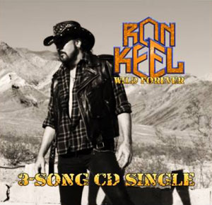 Ron Keel - Wild Forever