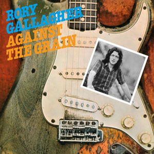 Rory Gallagher - Against The Grain (1975)