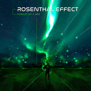ROSENTHAL EFFECT - Pursuit of a Life
