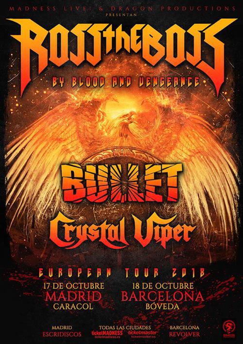 ROSS THE BOSS + BULLET + CRYSTAL VIPER