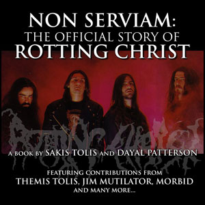 Non Serviam: The Official Stroy Of Rotting Christ