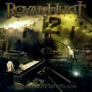 ROYAL HUNT - One Minute Left To Live