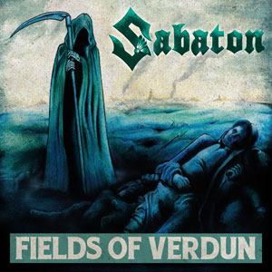 SABATON - Fields of Verdun