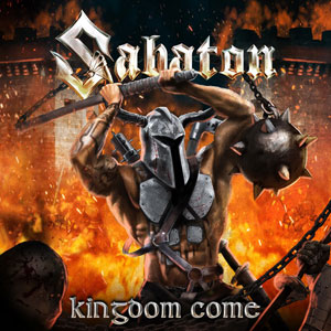 SABATON - Kingdom Come