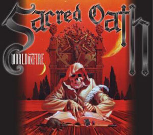 SACRED OATH - World On Fire