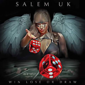 SALEM UK - Win Lose Or Draw