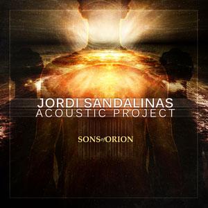 Jordi Sandalinas - Sons Of Orion: Extended Version