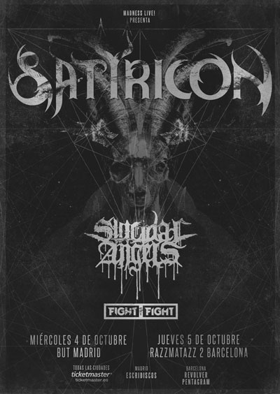 SATYRICON + SUICIDAL ANGELS + Fight The Fight Band en Madrid y Barcelona