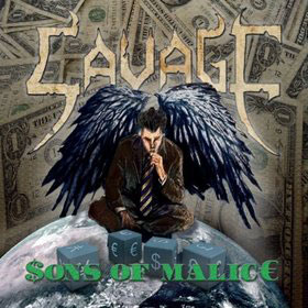 SAVAGE - Sons Of Malice