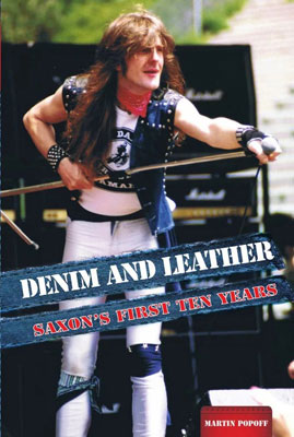 Denim And Leather: Saxon's First Ten Years
