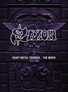 SAXON  - Heavy Metal Thunder – The Movie