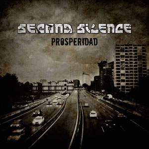 SECOND SILENCE - Prosperidad