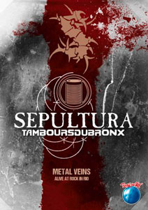 SEPULTURA - Metal Veins – Alive At Rock In Rio