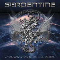 SERPENTINE - Living And Dying In High Definition
