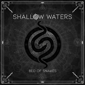 SHALLOW WATERS - Bed Of Snakes