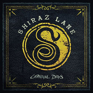 SHIRAZ LANE - Carnival Days