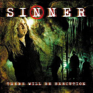 SINNER - There Will Be Execution