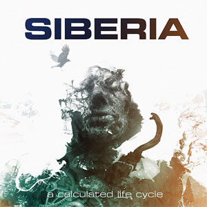 SIBERIA - A Calculated Life Cycle