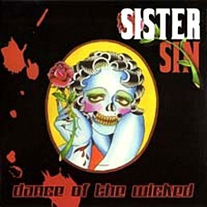 SISTER SIN - Dance Of The Wicked