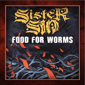 SISTER SIN - Food For Worms