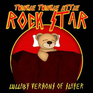 SLAYER - Lullaby Versions Of Slayer