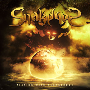 SNAKEYES - Playing With Armageddon