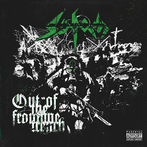 SODOM - Out Of The Frontiline Trench