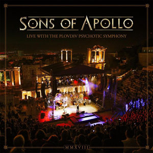 "SONS OF APOLLO - ""Live With The Plovdiv Psychotic Symphony"