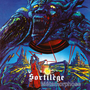 SORTILEGE - Metamorphose