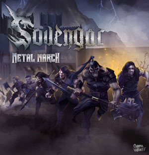 SOVENGAR - Metal March