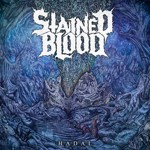 STAINED BLOOD - Hadal