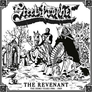 STEEL PROPHET - The Revenant – The Demo Years 1986 – 1989