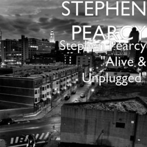 Stephen Pearcy - Alive & Unplugged