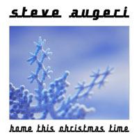 Steve Augeri - Home This Christmas Time