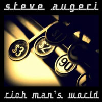 Steve Augeri - Rich Man's World