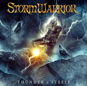 STORMWARRIOR - Thunder & Steel