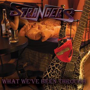 STRANGERS - What We've Been Through