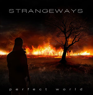 STRANGEWAYS - Perfect World