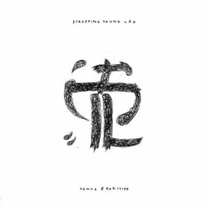 STRAPPING YOUNG LAD  - Demos & Rarities