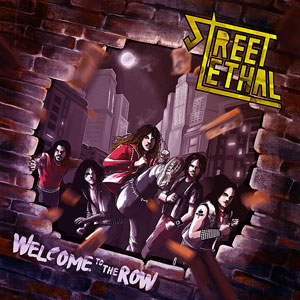 STREET LETHAL - Welcome To The Row