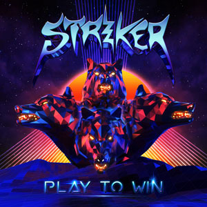 STRIKER - Play To Win Out
