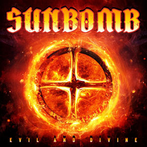 SUNBOMB - Evil And Divine