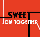 SWEET - Join Together