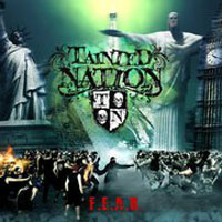 TAINTED NATION - F.E.A.R.