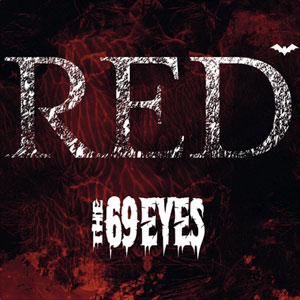 THE 69 EYES  - Red