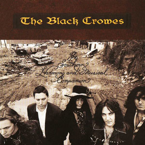 THE BLACK CROWES - Southern Harmony ando Musical Companion