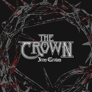 THE CROWN  - Iron Crown