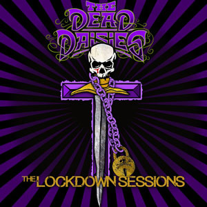 The Dead Daisies: Holy Ground (2021) Lockdown_sessions300